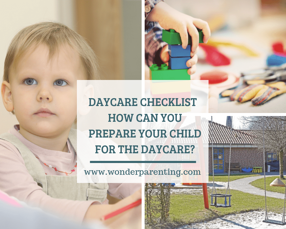 DAYCARE CHECKLIST HOW CAN YOU PREPARE YOUR CHILD FOR THE DAYCARE-wonderparenting