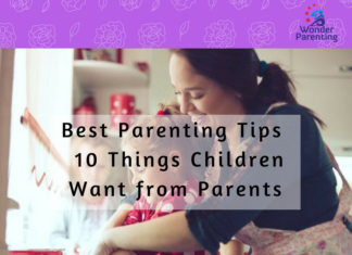 Positive Parenting Tips - 10 Things Children Want from Parents