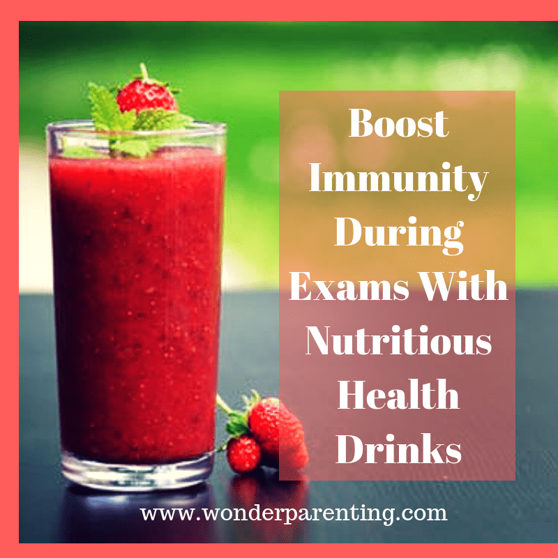 Boost Immunity During Exams With Nutritious Health Drinks-wonderparenting