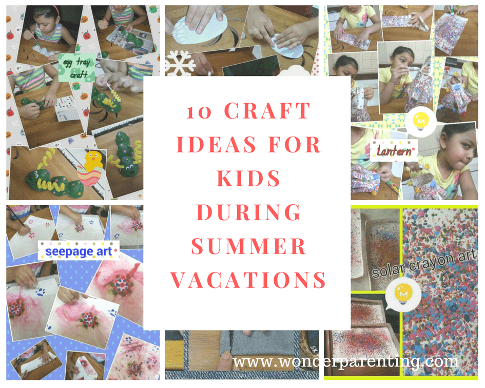 10 Craft Ideas for Kids during Summer Vacations