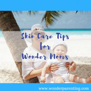 skin-care-tips-wonderparenting
