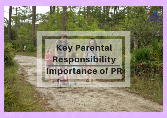 Key Parental Responsibility _ Importance of PR