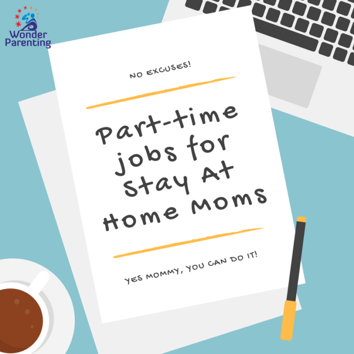 Part-time jobs for Stay At Home Moms
