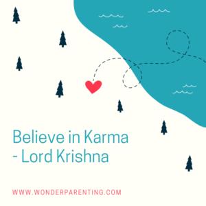 Believe in Karma-wonderparenting
