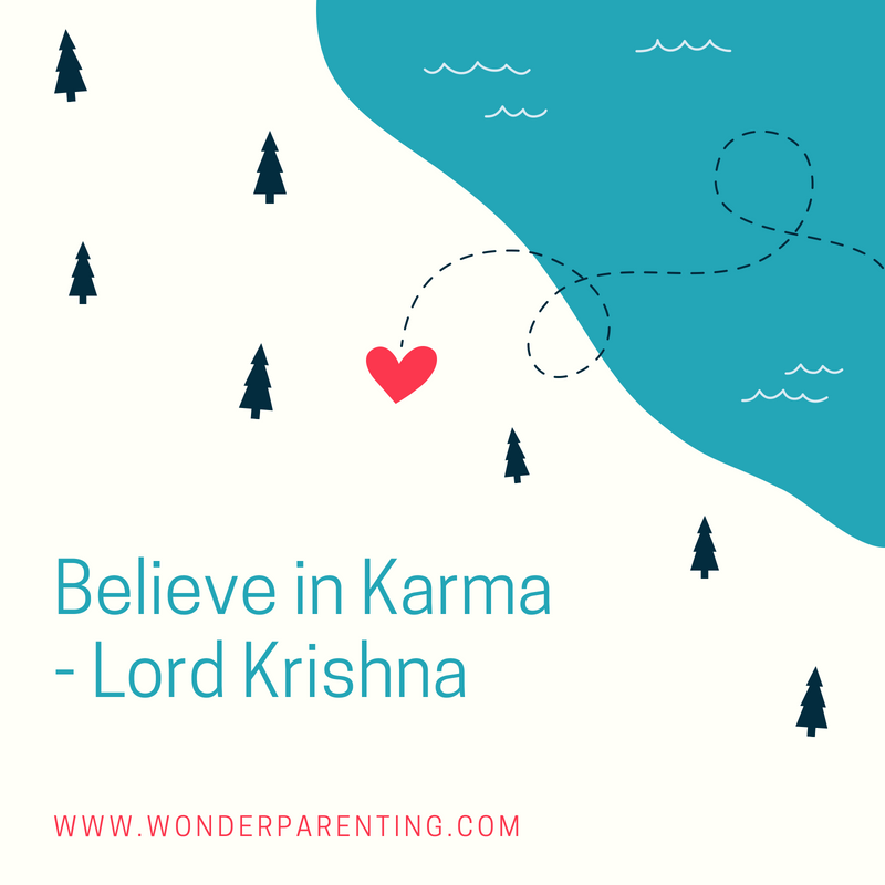 Believe in Karma-wonderparenting