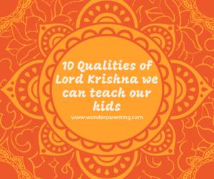 Lord Krishna qualities-wonderparenting