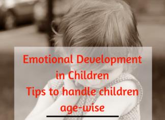 Emotional Development in Children _ Tips to handle children age-wise