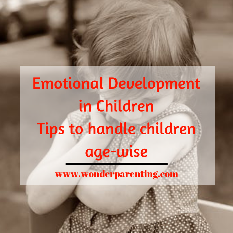 Emotional Development in Children _ Tips to handle children age-wise