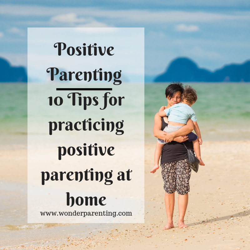 Positive Parenting Tips-wonderparenting