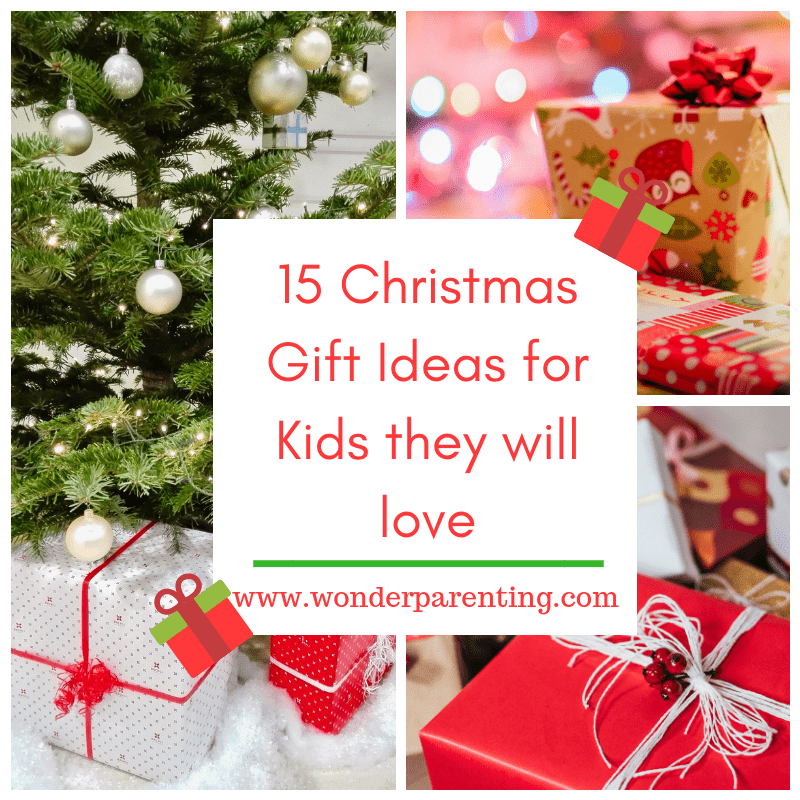 15 Christmas Gift Ideas for Kids they will love