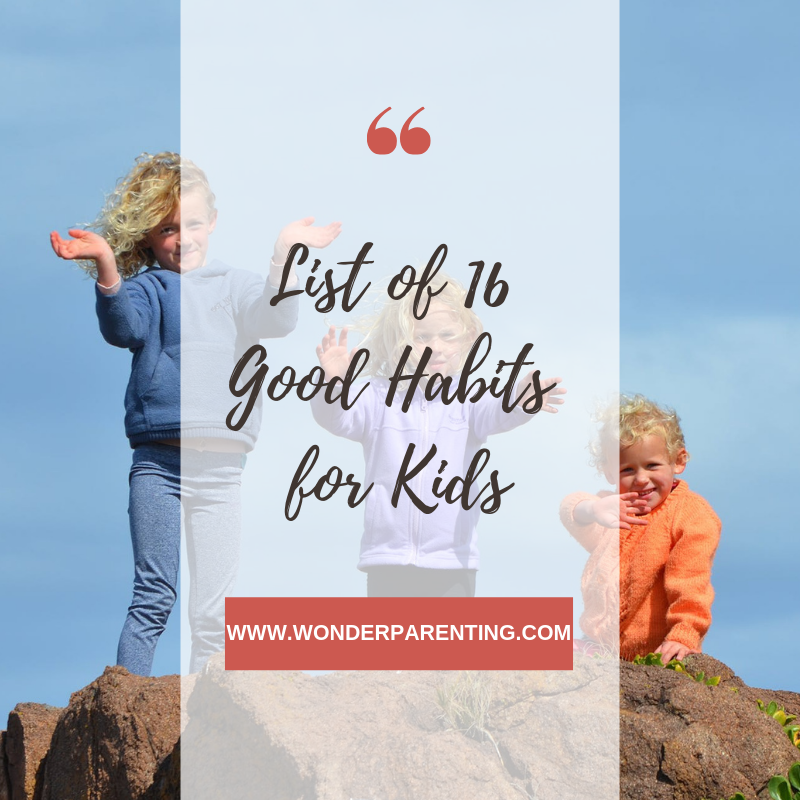 good-habits-for-kids-wonderparenting